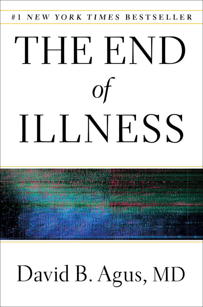 End of Illness - Agus - NYT Bestseller